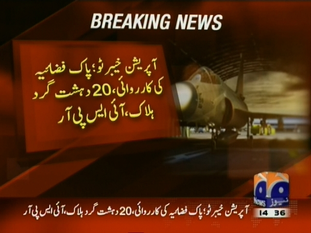 Pak Army Operation– Breaking News – Geo