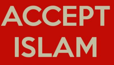 Accept Islam