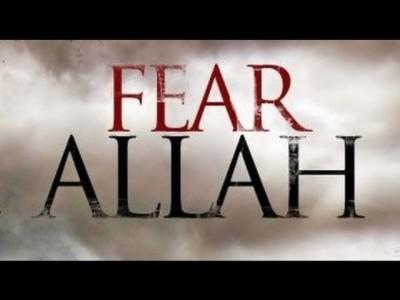 Fear Allah
