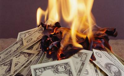 Burning Wasting Money