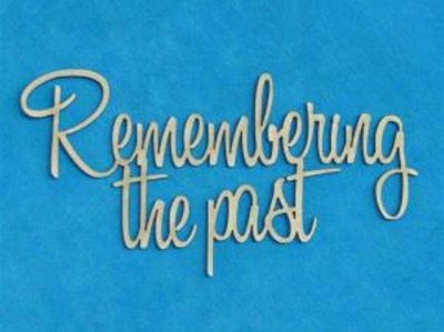 Remembering Past