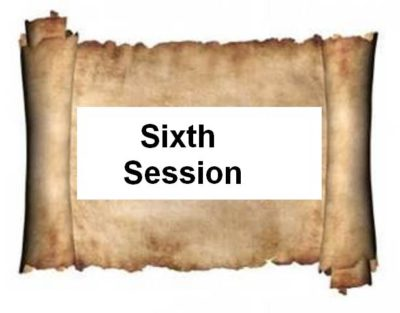 Sixth Session