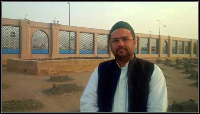 Dr Ali Abbas Shah at the holy grave of Hazrat Abu Saeed Khudri and Shohada e Harrah in Madinah