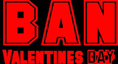 Valentine Day Ban